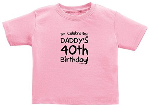 Funny Baby Gifts I'm Celebrating Daddy's 40th Birthday Toddl