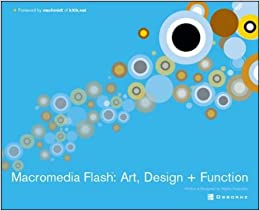 Macromedia Flash: Art, Design + Function