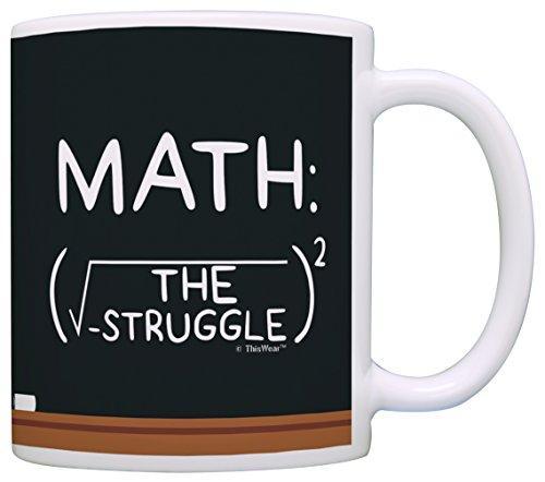 Math Gifts Math the Struggle is Real Algebra Calculus Student Gift Coffee Mug Tea Cup Chalkboard