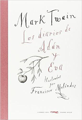 Los diarios de Adán y Eva - Mark Twain