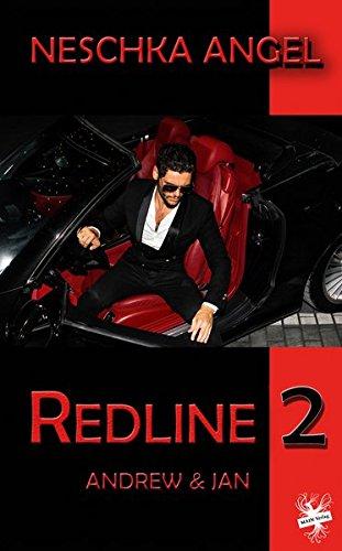 Redline 2: Andrew & Jan Taschenbuch – 13. Februar 2018 Neschka Angel Main Verlag 3959491867 Bezug zu Schwulen