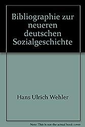 Bibliographie zur neueren deutschen Sozialgeschichte