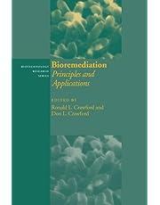 Bioremediation: Principles and Applications