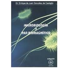 MICROBIOLOGIA Y PAR BIOMAGNETICO (Spanish Edition)