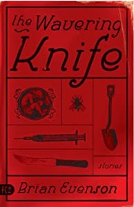 The Wavering Knife: Stories