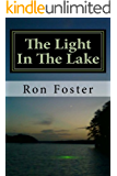 The Light in The Lake (Prepper Trilogy. Book 3)