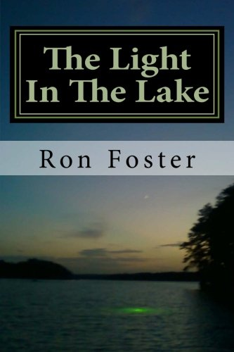 The Light in The Lake (Prepper Trilogy. Book 3) by [Foster, Ron]