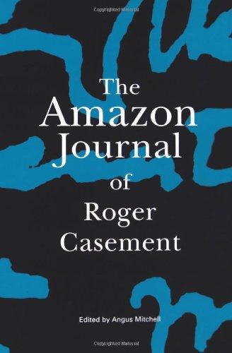 The Amazon Journal of Roger Casement PDF ePub book