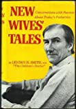 New Wives' Tales, Lendon H. Smith, 0136161774