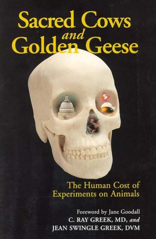 sacred-cows-and-golden-geese-the-human-cost-of-experiments-on-animals