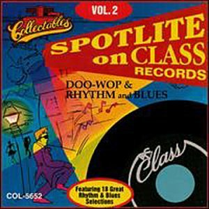CD : THE BLENDERS - THE CLASSICS - BOBBY DAY & THE SATELLITES - RICHARD BERRY & THE PHARAOHS - THE INTERVALS - THE SPUTNIKS - STEVE KASS & THE LOVE LARKS - THE SEARCHERS - EUGENE CHURCH & THE FELLOWS - Class Records: Doo Wop Rhythm And Blues, Vol.2 (CD)