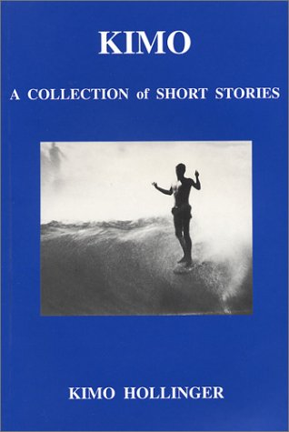 Kimo: A Collection of Short Stories (Kimo Collection)