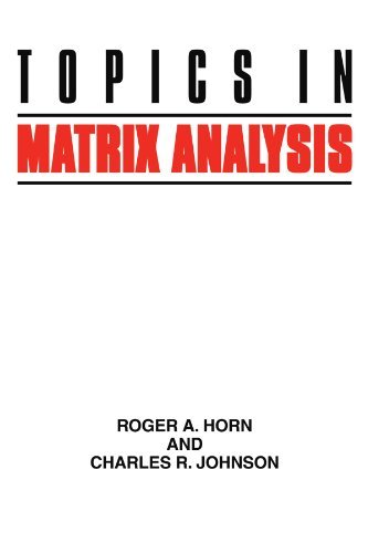 Topics in Matrix Analysis by Roger A. Horn (1994-06-24)