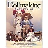 Dollmaking, E. J. Taylor, 0894803115