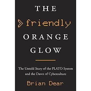 The Friendly Orange Glow Audiobook