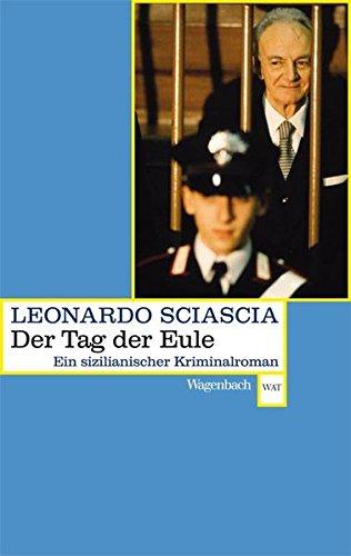 Tag der Eule: Ein sizilianischer Kriminalroman (WAT)