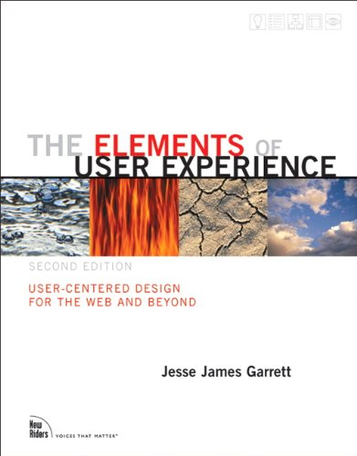 the-elements-of-user-experience-user-centered-design-for-the-web-and-beyond-2nd-edition-voices-that-matter-2