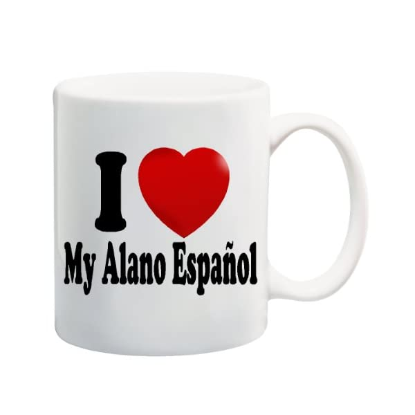 I LOVE MY ALANO ESPAÑOL Mug Cup - 11 ounces 1