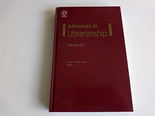 Advances in Librarianship, Vol. 33