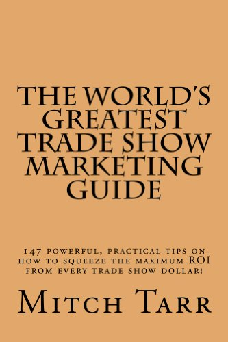 The World's Greatest Trade Show Marketing Guide