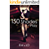 150 Shades of Play: A Beginner's Guide to Kink