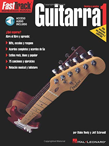FastTrack Guitar Method - Level 1 Book/Cd Spanish Edition: Amazon.es: Blake Neely, Jeff Schroedl: Libros en idiomas extranjeros