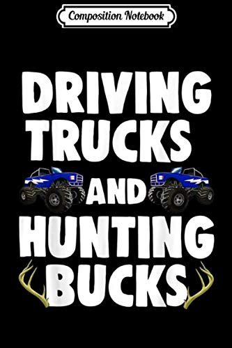 Composition Notebook: Driving Trucks And Hunting Bucks Vehicle Gift  Journal/Notebook Blank Lined Ruled 6x9 100 Pages