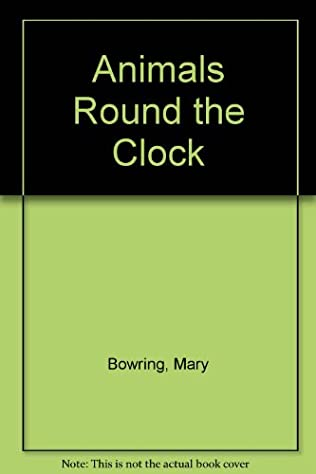book cover of Animals Round the Clock