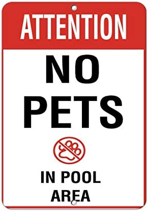 "Lionkin8 ""Attention No Pets in Pool Area"" Aktivitätsschild Poolschilder Aluminium Metallschild 20,3 x 30,5 cm"