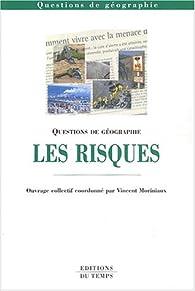 Questions de géographie : Les Risques par Vincent Moriniaux