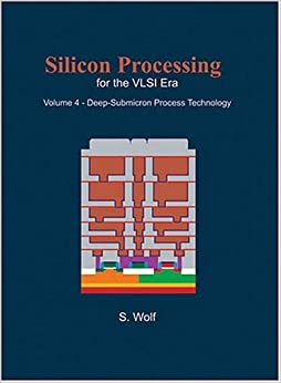 UPD Silicon Processing For The VLSI Era, Vol. 4: Deep-Submicron Process Technology. tramado contamos building Tests Mobile Skinny