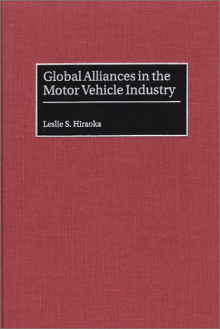Global Alliances in the Motor Vehicle Industry
