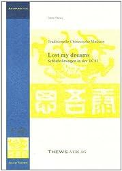 Schlafstörungen in der TCM: Lost my dreams
