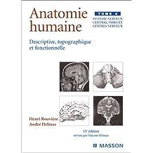 ANATOMIE HUMAINE T04 : SYSTÈME NERVEUX CENTRAL VOIES ET CENTRES NERVEUX 15ED.