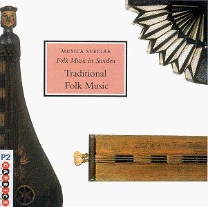 Folk Music In Sweden, Vol. 3: Traditional Folk Music