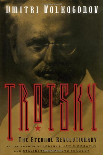 Book : Trotsky: The Eternal Revolutionary (media And Comm...