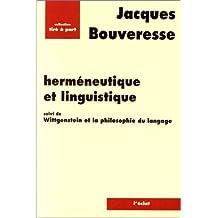 Herméneutique et linguistique: Wittgenstein et la philosophie langage