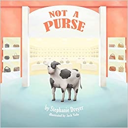 Not A Purse by Stephanie Dreyer
