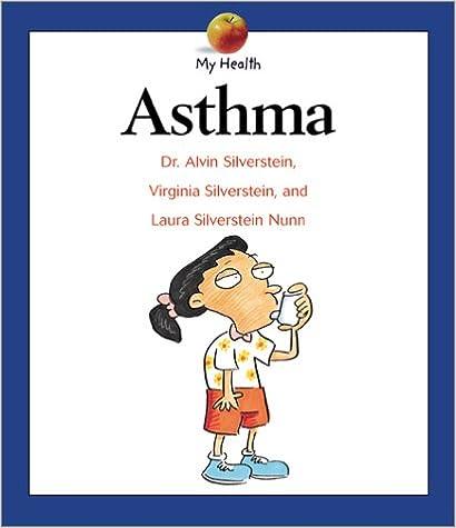 Online-Buch-Downloader von Google-Büchern Asthma: My Health PDF MOBI by Alvin Silverstein,Laura Silverstein Nunn 0531120481