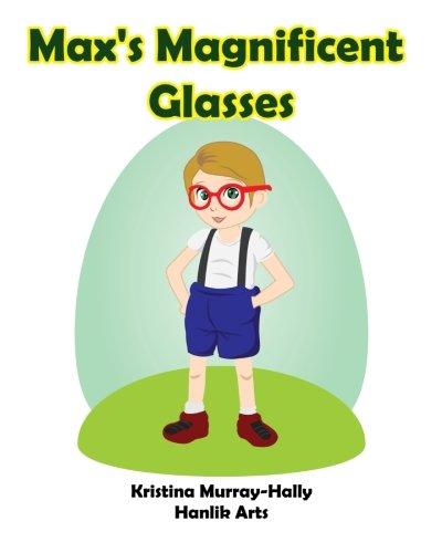 Download Max's Magnificent Glasses ebook