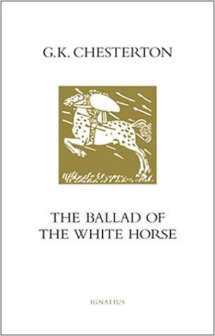 The Ballad Of The White Horse G K Chesterton 0008987089070