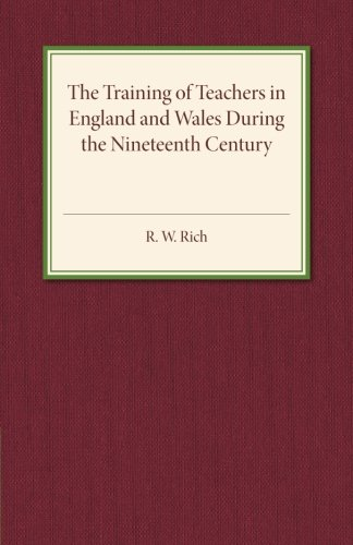 Download The Training of Teachers in England and Wales during the Nineteenth Century PDF