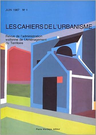 Lire un Cahiers de l'urbanisme, numéro 1, octobre 1987 pdf epub
