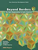 img - for Beyond Borders: The New Regionalism in Latin America: Economic and Social Progress in Latin America: 2002 Report (Politics of Policies: Economic & Social Progress in Latin American) book / textbook / text book