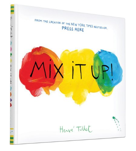 Mix It Up (Interactive Books for Toddlers, Learning Colors for Toddlers, Preschool and Kindergarten Reading (Best Book Of Colors)