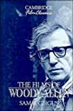 The Films of Woody Allen, Sam B. Girgus, 0521380952