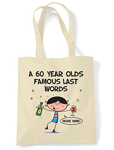 Words Last Birthday Shoulder Tote Famous Birthday 60th Last 60th Bag Famous Tote Words Shoulder Shopping Aw8qgB