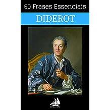 50 Frases Essenciais de Diderot (Portuguese Edition)