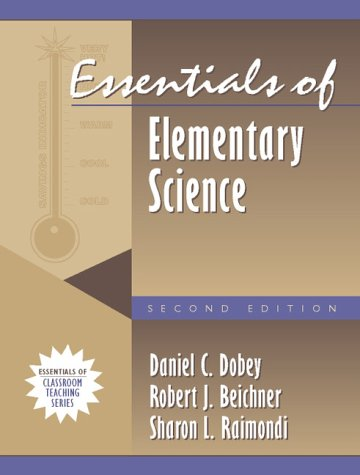 Essentials of Elementary Science, Second Edition (Part of the Essentials of Classroom Teaching Series)