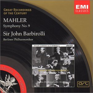 Mahler: Symphony No. 9 (Great Recordings of the Century) (Sir John Barbirolli The Great Emi Recordings)